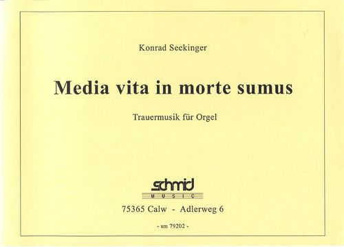 Media vita in morte sumus