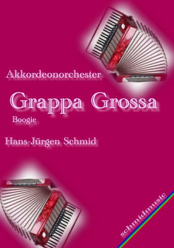 GRAPPA GROSSO / Partitur