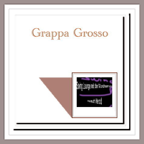 GRAPPA-GROSSA / Download